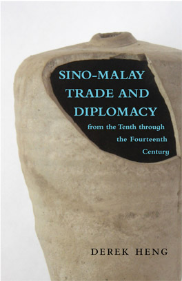 Cover of Sino–Malay Trade and Diplomacy from the Tenth through the Fourteenth Century