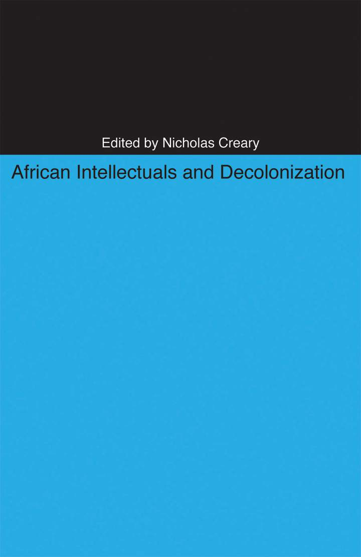 Cover of 'African Intellectuals and Decolonization'