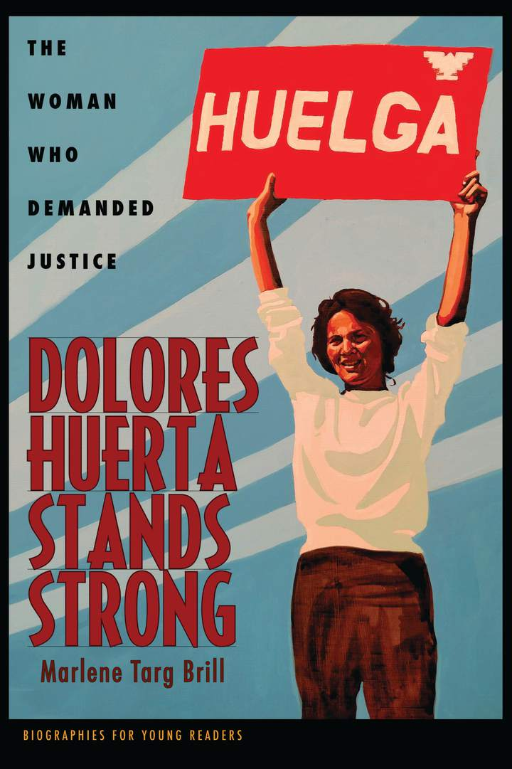 Cover of 'Dolores Huerta Stands Strong'