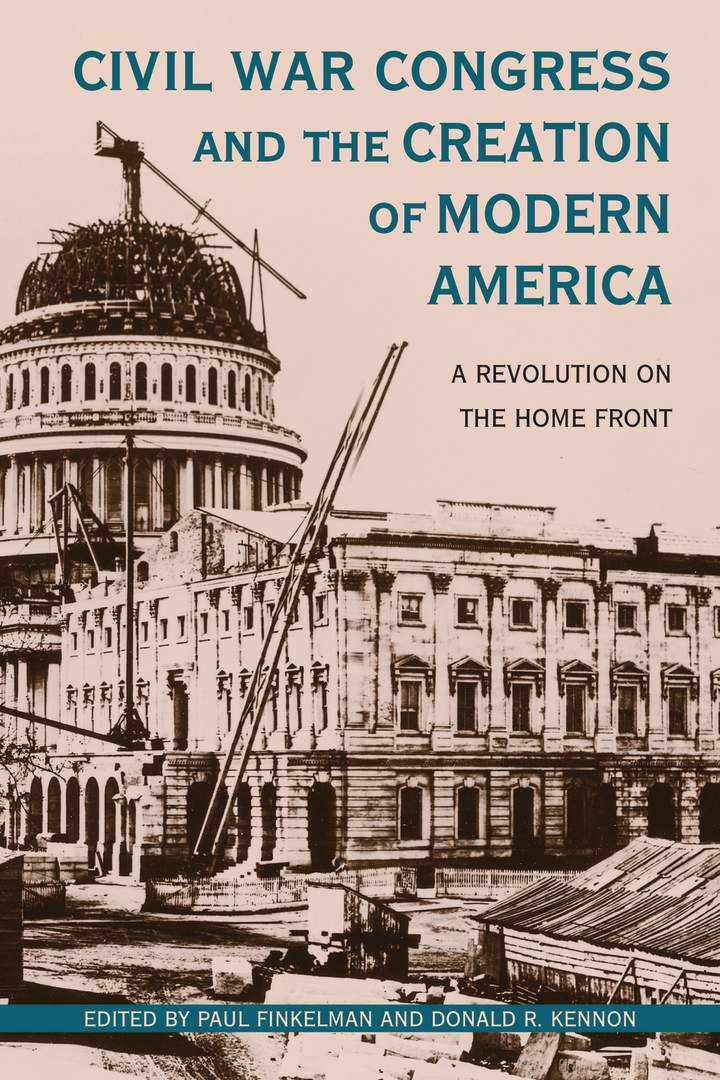 Cover of 'Civil War Congress and the Creation of Modern America'
