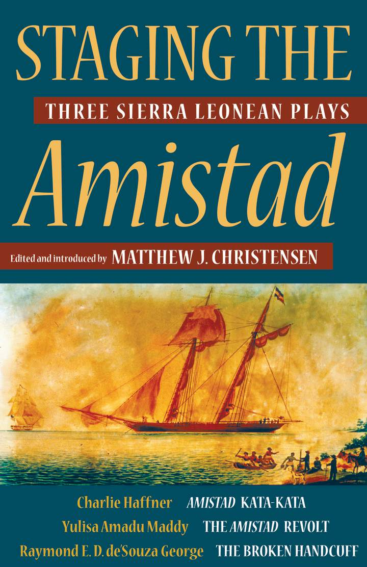 Cover of 'Staging the Amistad'
