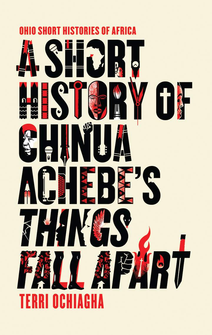 Cover of A Short History of Chinua Achebe's Things Fall Apart