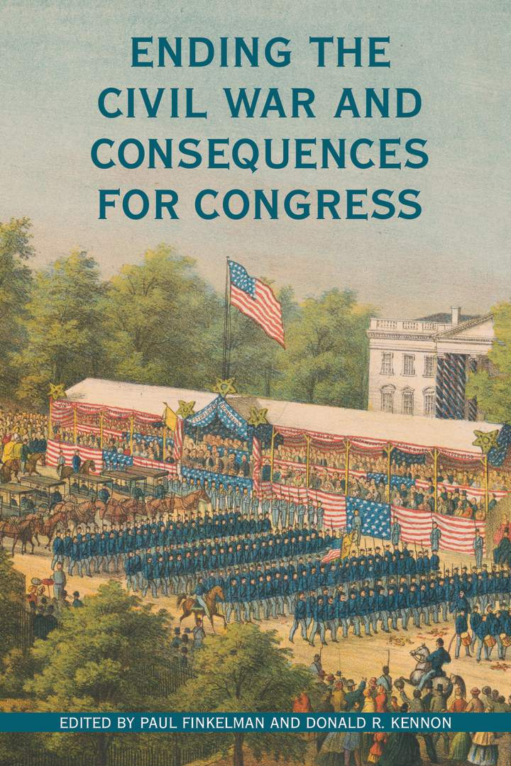 Cover of 'Ending the Civil War and Consequences for Congress'