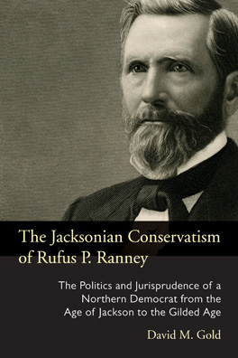 Cover of The Jacksonian Conservatism of Rufus P. Ranney