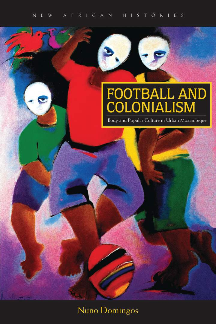 Cover of Football and Colonialism